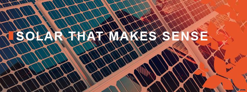 Solar that Makes Sense